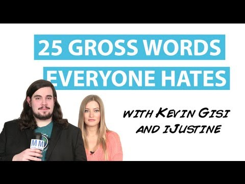 Video: 25 Normal Words That Gross Us Out